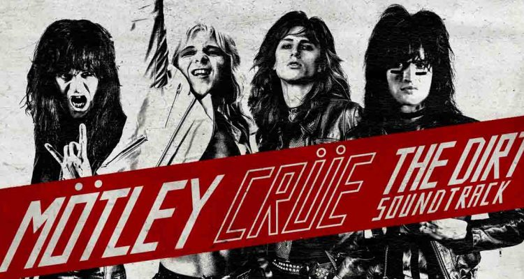 MOTLEY CRUE's The Dirt is Highest Audience Rated Film on